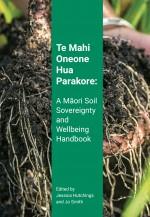 Te Mahi Oneone Hua Parakore book cover