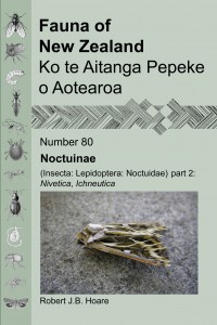 Cover, Fauna of New Zealand 80 Noctuinae (Insecta: Lepidoptera: Noctuidae). Part 2, [Nivetica, Ichneutica]