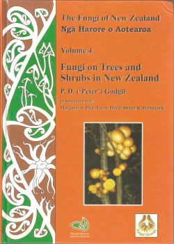 Fungi on Trees and Shrubs in New Zealand – The Fungi of New Zealand volume 4