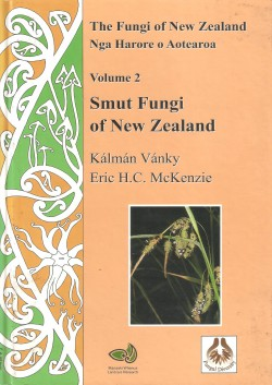Smut Fungi from New Zealand – The Fungi of New Zealand volume 2