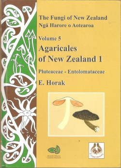 Agaricales of New Zealand 1: Pluteaceae – Entolomataceae – The Fungi of New Zealand volume 5